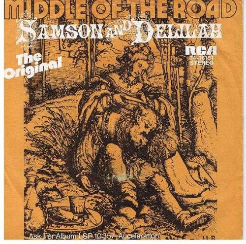 Bild Middle Of The Road - Samson And Delilah (7, Single) Schallplatten Ankauf