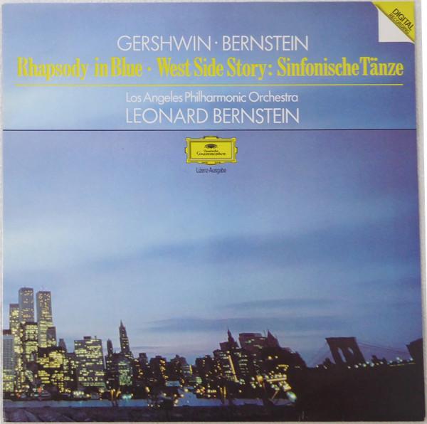 Bild Gershwin*, Bernstein* - Los Angeles Philharmonic Orchestra, Leonard Bernstein - Rhapsody In Blue, West Side Story: Sinfonische Tänze (LP) Schallplatten Ankauf