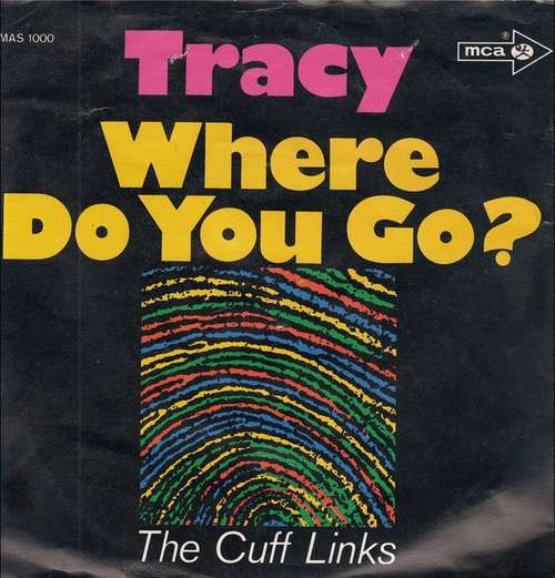 Bild The Cuff Links - Tracy / Where Do You Go? (7, Single) Schallplatten Ankauf