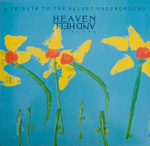 Bild Various - Heaven And Hell Volume One: A Tribute To The Velvet Underground (LP, Comp) Schallplatten Ankauf