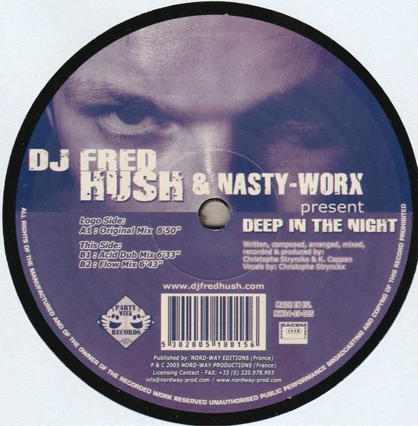 Cover DJ Fred Hush* & Nasty-Worx - Deep In The Night (12, Bla) Schallplatten Ankauf