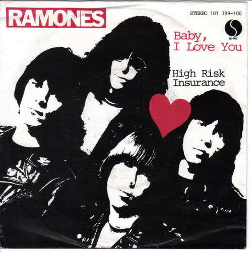 Cover Ramones - Baby, I Love You / High Risk Insurance (7, Single) Schallplatten Ankauf