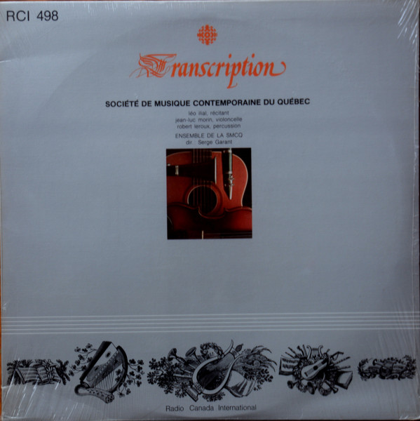Cover Ensemble De La SMCQ* - Leo Ilial - Jean-Luc Morin - Robert Leroux (2) - Serge Garant -  Société De Musique Contemporaine Du Québec (LP, Album) Schallplatten Ankauf