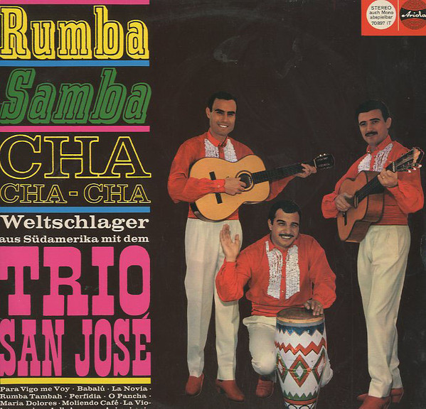 Cover Trio San José - Rumba Samba Cha-Cha-Cha - Weltschlager  aus Südamerika (LP) Schallplatten Ankauf