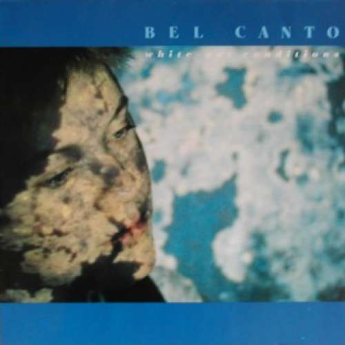 Cover Bel Canto - White-Out Conditions (LP, Album) Schallplatten Ankauf