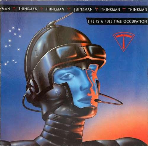 Bild Thinkman - Life Is A Full Time Occupation (LP, Album) Schallplatten Ankauf