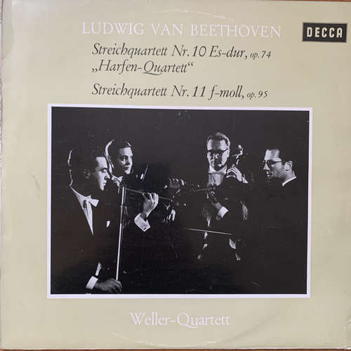 Cover zu Ludwig Van Beethoven / The Weller Quartet* - Streichquartett Nr.10 ES-Dur, Op.74 Harfen-Quartett, Streichquartett Nr. 11 F-Mol, Op. 95 (LP) Schallplatten Ankauf