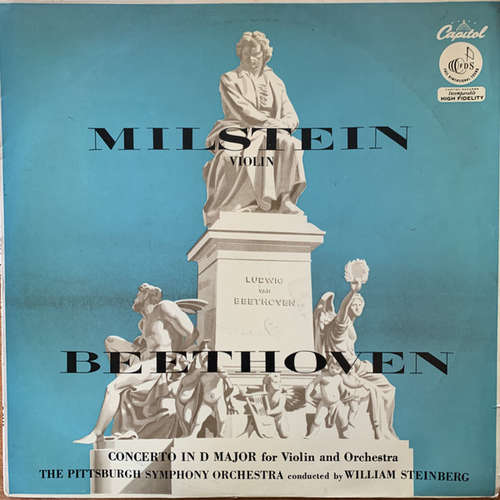 Cover Beethoven* : Milstein* with The Pittsburgh Symphony Orchestra conducted by William Steinberg - Concerto In D Major For Violin And Orchestra, Op  61 (LP, Mono) Schallplatten Ankauf