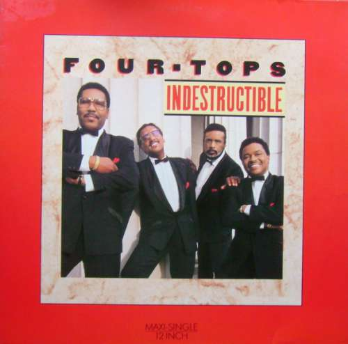 Cover Four Tops - Indestructible (12, Maxi) Schallplatten Ankauf