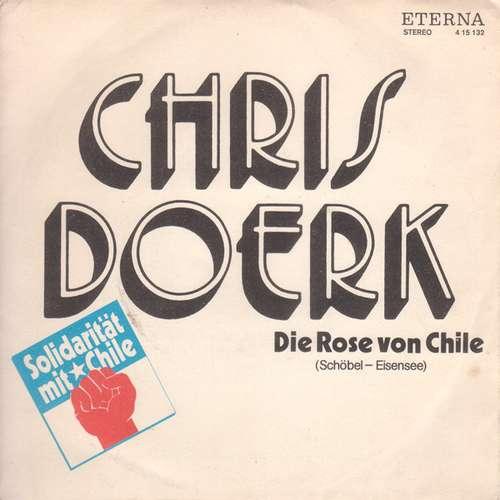 Bild Chris Doerk / Christiane Ufholz Mit Gruppe Lift* - Die Rose Von Chile / Lied Zu Den Anden (7, Single) Schallplatten Ankauf