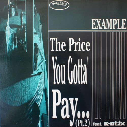 Cover zu Example (2) - The Price You Gotta' Pay... (Pt. 2) / Theme From Id Est (12) Schallplatten Ankauf