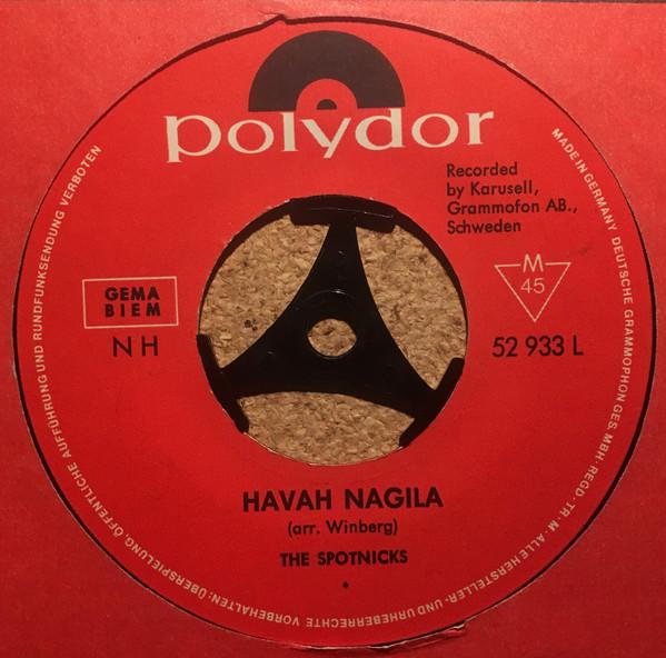 Bild The Spotnicks - Havah Nagila / Papa Oom Mow Mow (7) Schallplatten Ankauf