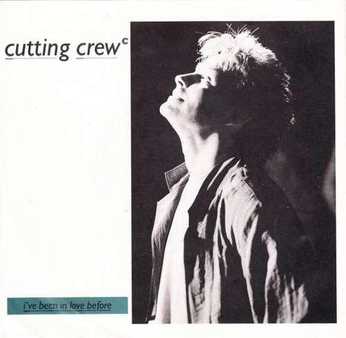 Cover zu Cutting Crew - I've Been In Love Before (7, Single) Schallplatten Ankauf