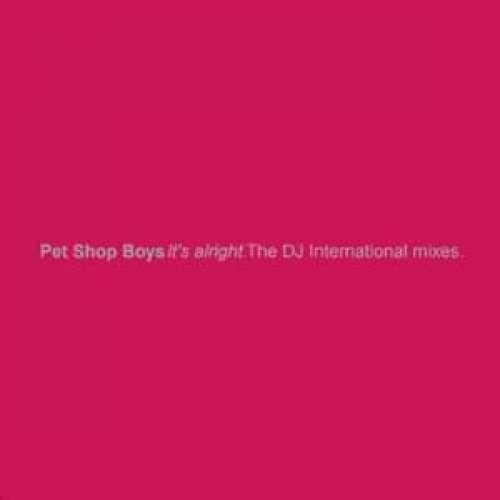 Cover Pet Shop Boys - It's Alright (The DJ International Mixes) (12, Maxi) Schallplatten Ankauf