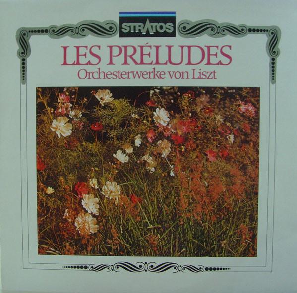 Bild Franz Liszt - Siegfried Stöckigt, Gewandhausorchester Leipzig, Václav Neumann - Les Préludes - Orchesterwerke Von Liszt (LP, RP) Schallplatten Ankauf
