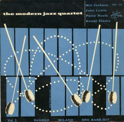 Bild The Modern Jazz Quartet - Vol. 2: Django / Milano / One Bass Hit (7, EP) Schallplatten Ankauf