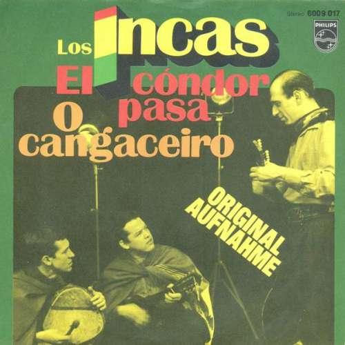 Bild Los Incas - El Cóndor Pasa / O Cangaceiro (7, Single) Schallplatten Ankauf