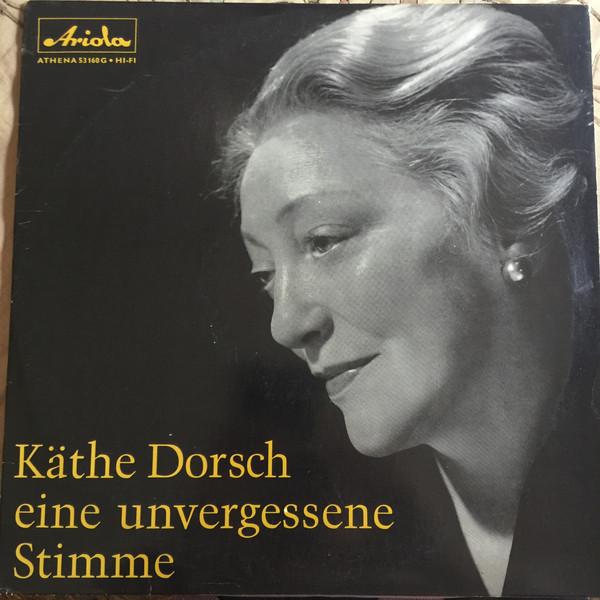 Cover Käthe Dorsch - Eine Unvergessene Stimme (10) Schallplatten Ankauf
