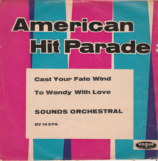 Bild Sounds Orchestral - Cast Your Fate To The Wind / To Wendy With Love (7, Single, M/Print) Schallplatten Ankauf