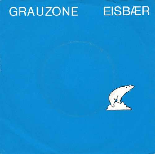 Cover Grauzone - Eisbær (7, Single) Schallplatten Ankauf