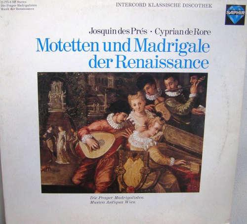 Cover zu Josquin Des Prés / Cyprian De Rore* - Die Prager Madrigalisten* / Musica Antiqua Wien - Motetten Und Madrigale Der Renaissance (LP) Schallplatten Ankauf