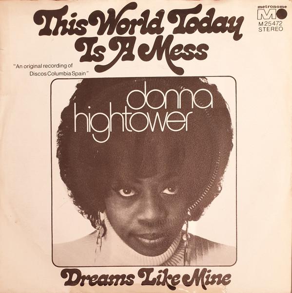 Bild Donna Hightower - This World Today Is A Mess (7) Schallplatten Ankauf
