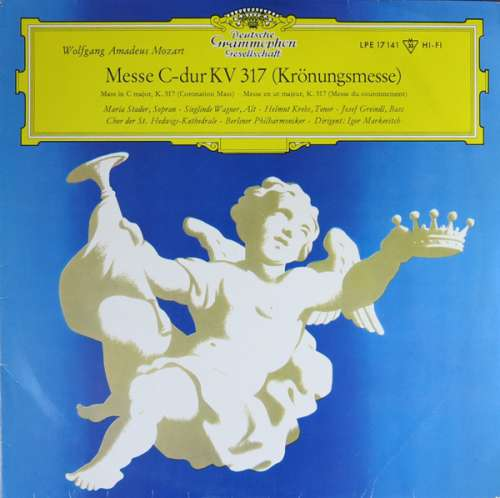 Cover zu Wolfgang Amadeus Mozart / Chor Der St. Hedwigs-Kathedrale* - Berliner Philharmoniker - Igor Markevitch - Messe C-Dur KV 317 (Krönungsmesse/Coronation Mass/Messe Du Couronnement) (10, Mono, RE, RP) Schallplatten Ankauf
