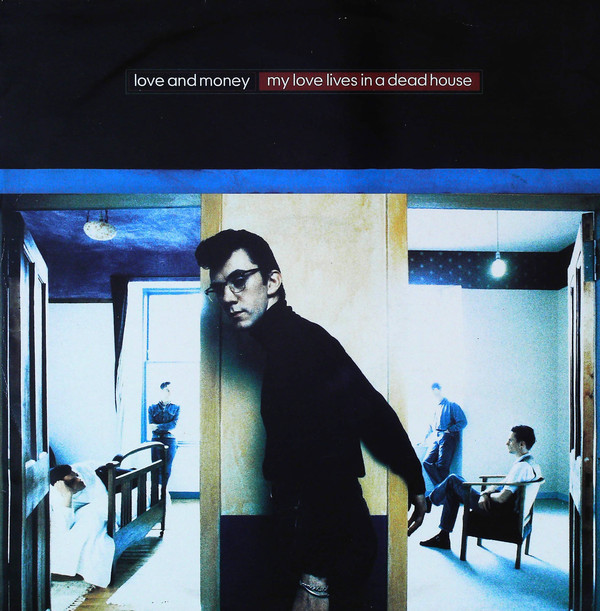 Bild Love And Money - My Love Lives In A Dead House (12, Maxi) Schallplatten Ankauf