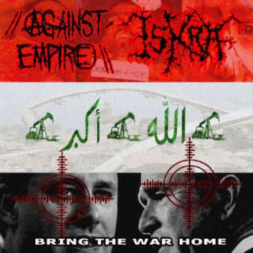 Cover Against Empire / Iskra (4) - Bring The War Home (LP, Album) Schallplatten Ankauf