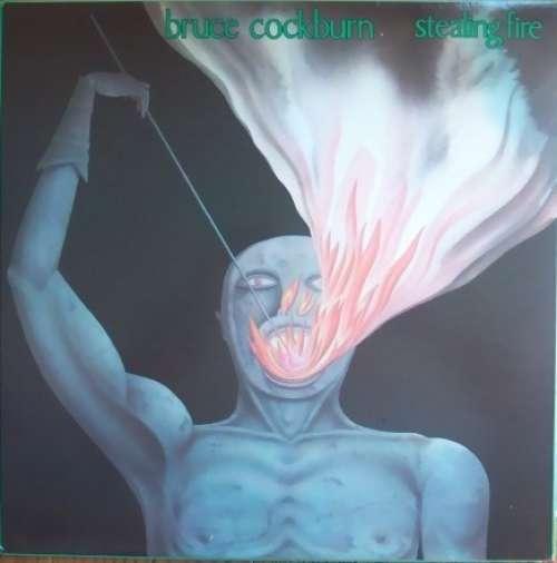 Cover zu Bruce Cockburn - Stealing Fire (LP, Album) Schallplatten Ankauf