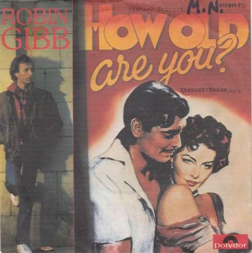 Bild Robin Gibb - How Old Are You? (7, Single) Schallplatten Ankauf