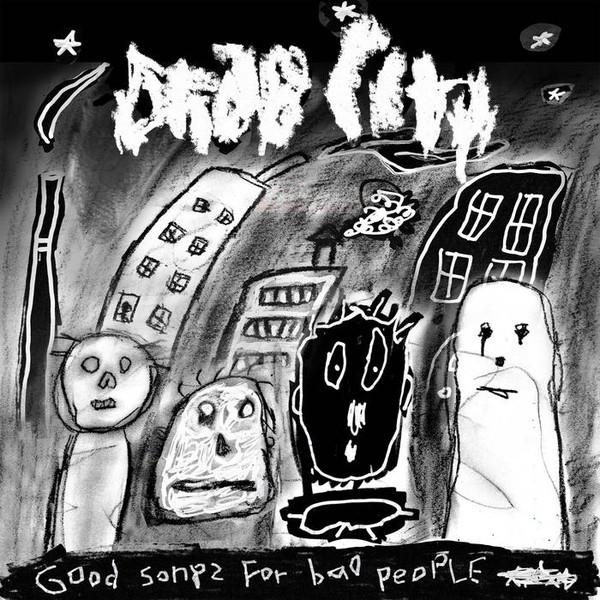 Cover Drab City - Good Songs For Bad People (LP, Album) Schallplatten Ankauf