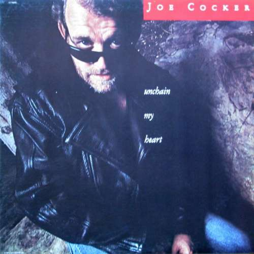 Cover zu Joe Cocker - Unchain My Heart (LP, Album) Schallplatten Ankauf