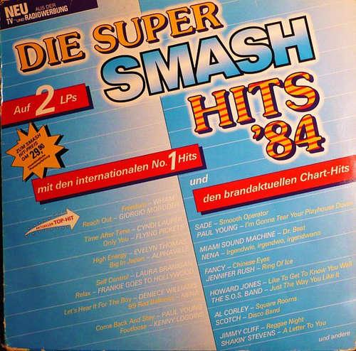 Cover Various - Die Super Smash Hits '84 (2xLP, Comp) Schallplatten Ankauf
