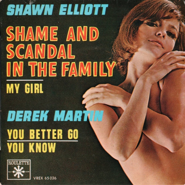 Cover Shawn Elliott / Derek Martin - Shame And Scandal In The Family / You Better Go (7, EP) Schallplatten Ankauf