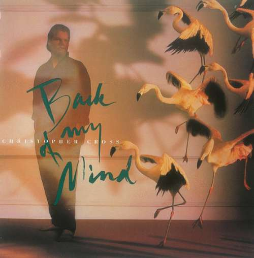 Cover Christopher Cross - Back Of My Mind (LP, Album) Schallplatten Ankauf