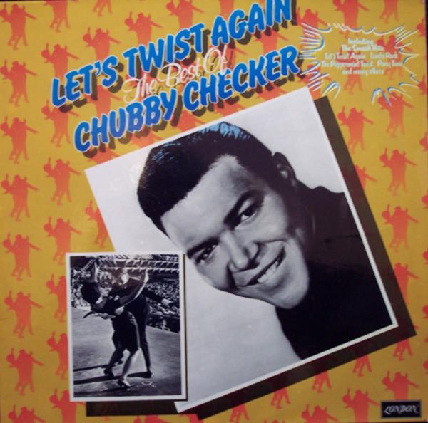 Bild Chubby Checker - Let's Twist Again The Best Of Chubby Checker (LP, Comp) Schallplatten Ankauf