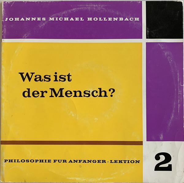 Cover Johannes Michael Hollenbach S. J. - Was Ist Der Mensch? (10, Album) Schallplatten Ankauf