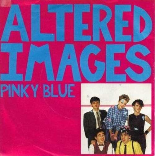 Bild Altered Images - Pinky Blue (7, Single) Schallplatten Ankauf