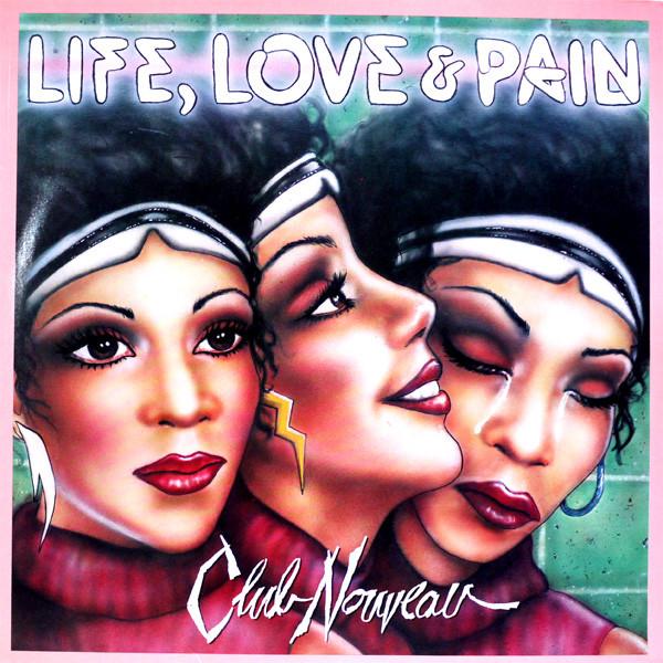 Cover Club Nouveau - Life, Love & Pain (LP, Album) Schallplatten Ankauf