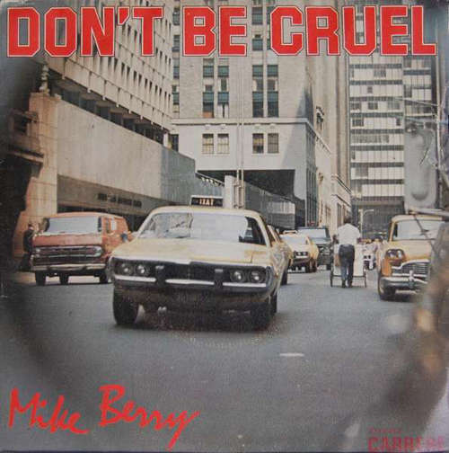 Bild Mike Berry - Don't Be Cruel (7, Single) Schallplatten Ankauf