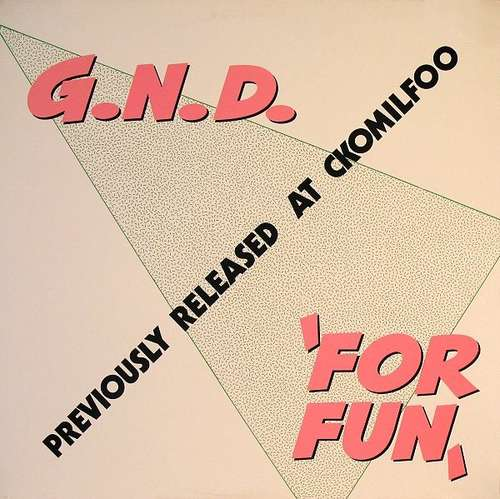 Cover G.N.D. - For Fun (12) Schallplatten Ankauf