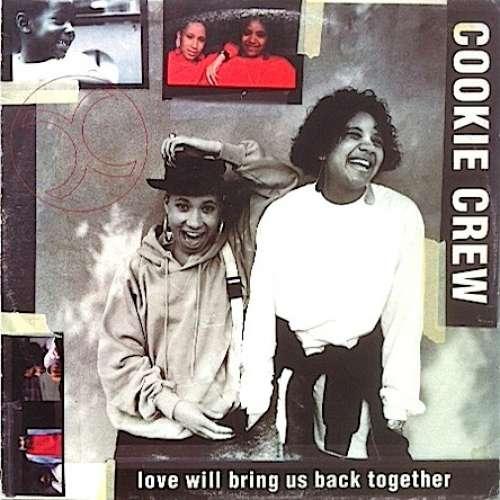 Bild Cookie Crew* - Love Will Bring Us Back Together (12) Schallplatten Ankauf