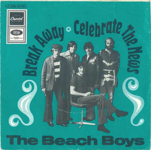 Cover zu The Beach Boys - Break Away / Celebrate The News (7, Single) Schallplatten Ankauf
