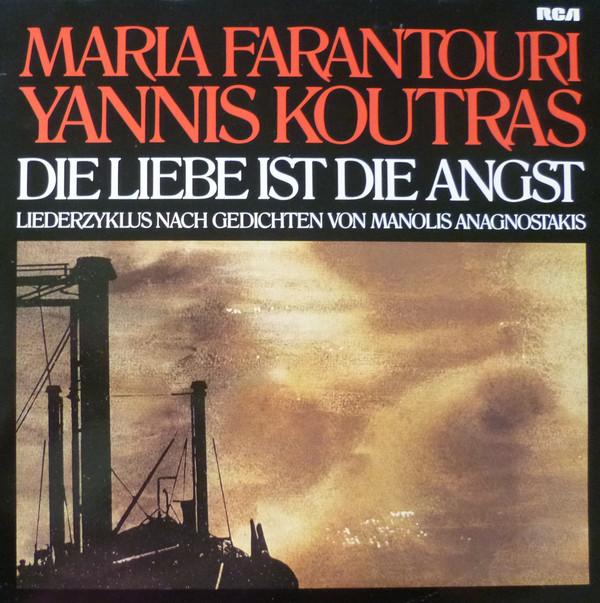 Cover Μιχάλης Γρηγορίου, Μανόλης Αναγνωστάκης* , Τραγουδούν Η Μαρία Φαραντούρη* Και Ο Γιάννης Κούτρας - Die Liebe Ist Die Angst (LP, Album) Schallplatten Ankauf