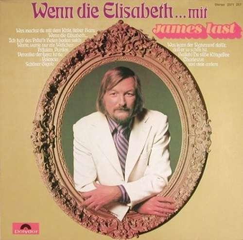 Cover James Last - Wenn Die Elisabeth... (LP, P/Mixed) Schallplatten Ankauf