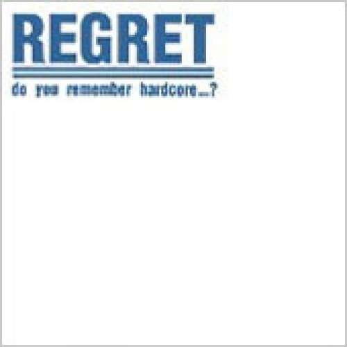 Bild Regret (3) - Do You Remember Hardcore...? (LP, S/Sided) Schallplatten Ankauf