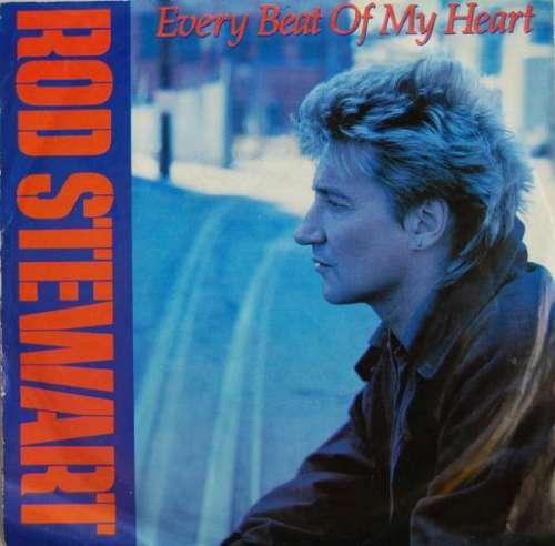 Bild Rod Stewart - Every Beat Of My Heart (7, Single) Schallplatten Ankauf