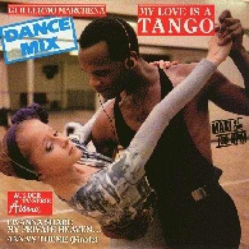 Bild Guillermo Marchena - My Love Is A Tango (Dance Mix) (12, Maxi) Schallplatten Ankauf