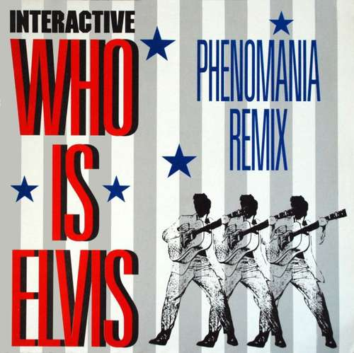 Bild Interactive - Who Is Elvis (Phenomania Remix) (12) Schallplatten Ankauf